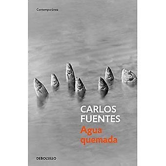 Agua Quemada / bränna vatten (Contemporanea)