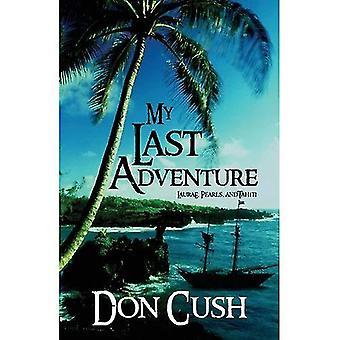 My Last Adventure: Laurae, Pearls, and Tahiti