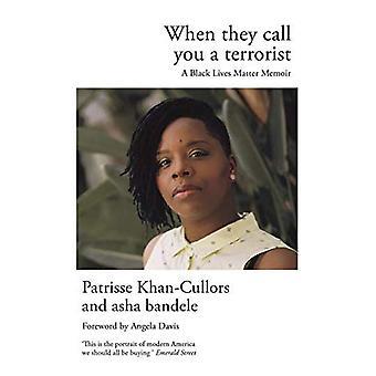 Når de kaller deg en Terrorist: en svart bor saken Memoir