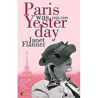 Paris var igår: 1925-1939 (Virago moderna klassiker)