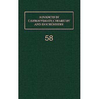 Framsteg inom kolhydrat kemi och biokemi av Horton & Derek
