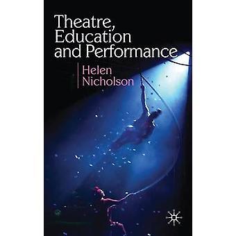 Theaterpädagogik und Performance von Nicholson & Helen