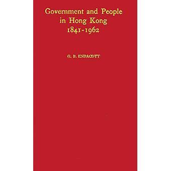 الحكومة والشعب في هونج كونج 18411962 تاريخ دستوري باء جورج آند انداكوت