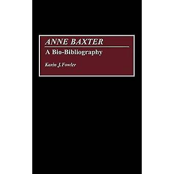 カリン ・ J ・ ファウラーによるアン ・ バクスター、BioBibliography