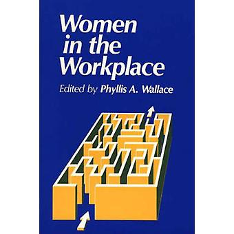 Women in the Workplace by Unknown