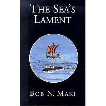 Die Meere-Klage von Maki & Bob N.
