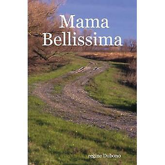 Mama Bellissima von Dubono & Regine
