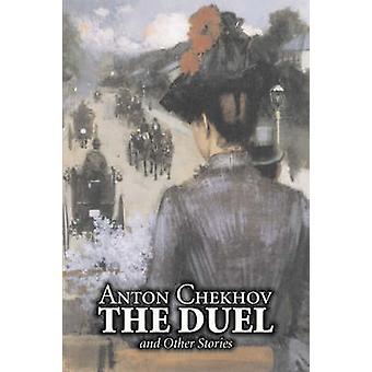 Duellen och andra berättelser av Anton Chekhov Fiction antologier noveller klassiker litterära av Tjechov & Anton