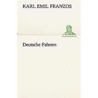 Deutsche Fahrten door Franzos & Karl Emil