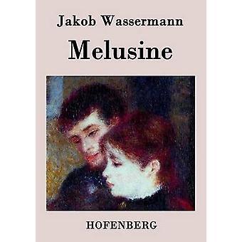 Melusine von Wassermann & Jakob