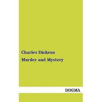 Moord en mysterie door de & Charles Dickens