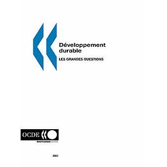 Developpement duurzaam Les grandes vragen van de OESO. Publiceert par edities OESO