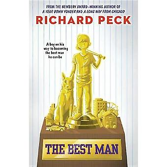 The Best Man by Richard Peck - 9780147515797 Book