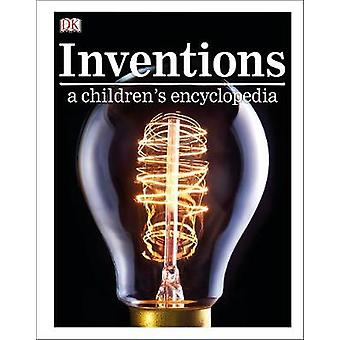 Inventions A Children's Encyclopedia by Inventions A Children's Encyc