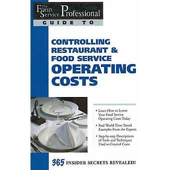 Food Service Professionals Guide to Controlling Restaurant & Food