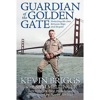 Guardian of the Golden Gate - Protecting the Line Between Hope and Des