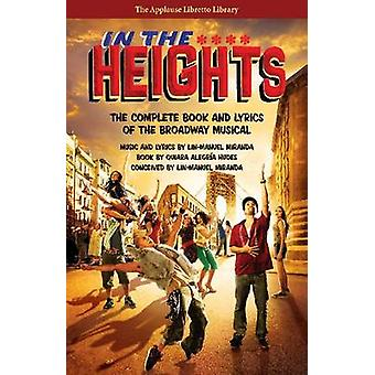In the Heights - The Complete Book and Lyrics of the Broadway Musical