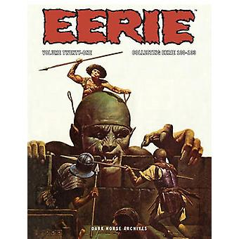 Eerie Archives - Volume 21 by Jim Starlin - Larry Hama - 9781616558963