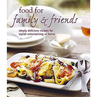 Nourriture pour la famille et les amis-9781849751223 livre