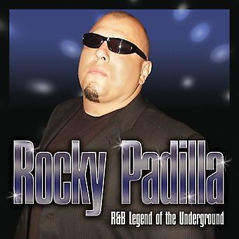 Rocky Padilla - R&B Legend of the Underground [CD] USA import