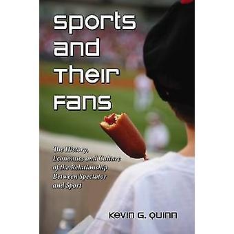 Sport og deres Fans - historie - økonomi og kultur af Rel