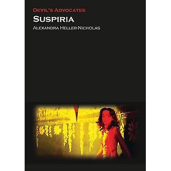 Suspiria by Alexandra Heller-Nicholas - 9780993238475 Book