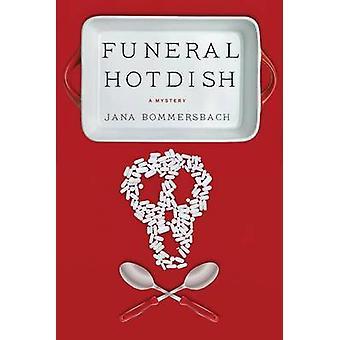 Funeral Hotdish by Jana Bommersbach - 9781464204586 Book