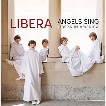 Libera - Angels Sing: Libera in America [CD] USA import