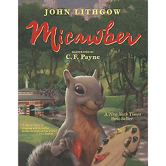 Micawber by John Lithgow - 9780689835421 Book