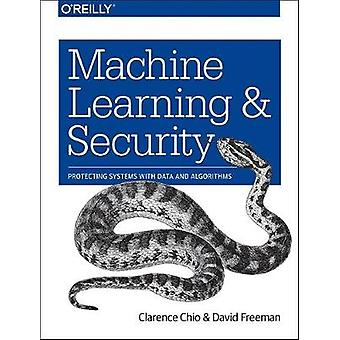 Machine Learning and Security by Clarence Chio
