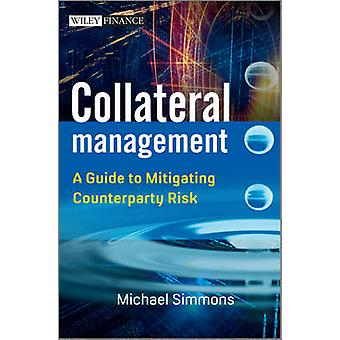 Collateral Management door Michael Simmons