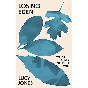 Losing Eden de Lucy Jones