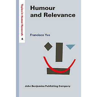 Humour and Relevance by Francisco Yus