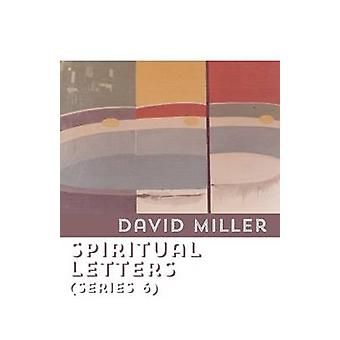 Spiritual Letters Series 6 by Miller & David