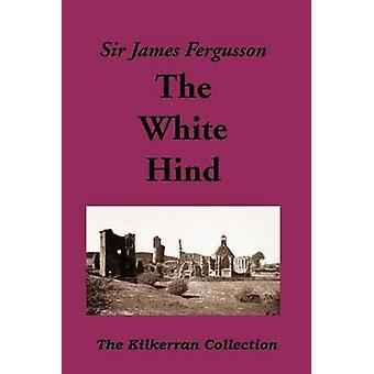 The White Hind by Fergusson & James