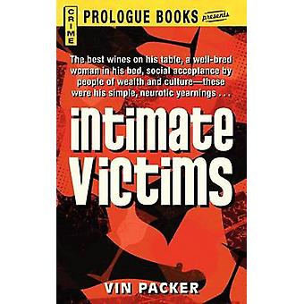 Intimate Victims by Packer & Vin