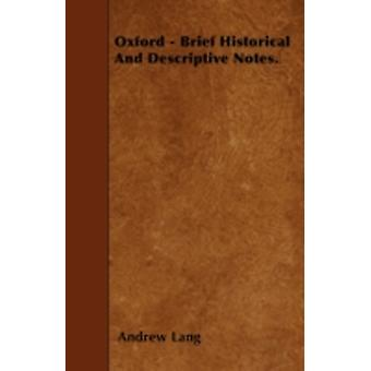 Oxford  Brief Historical And Descriptive Notes. by Lang & Andrew
