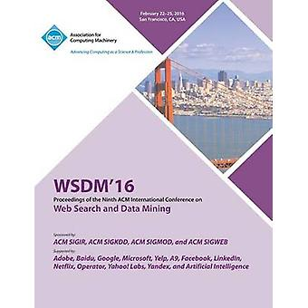 WSDM 16 9th ACM International Conference on Web Search and Data Mining by WSDM 16 Conference Committee