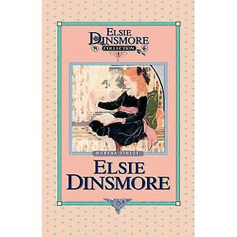 Elsie Dinsmore Book 1 by Finley & Martha