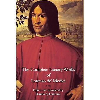 الأعمال الأدبية الكاملة من لورنزو دي ميديشي الرائع من قبل ميديشي & لورنزو دي