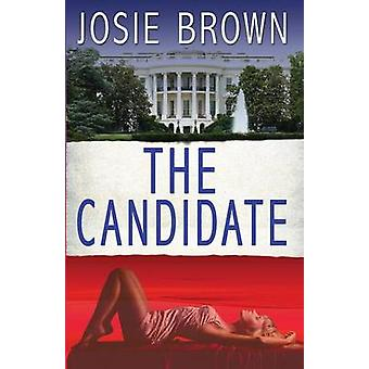 The Candidate by Brown & Josie