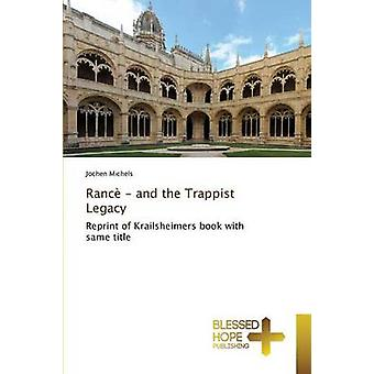 Ranc  and the Trappist Legacy by Michels Jochen