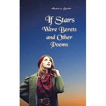 If Stars Were Berets and Other Poems by Cheptoo & Madeleine