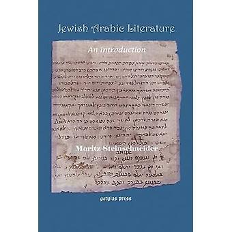 Jewish Arabic Literature by Steinschneider & Moritz
