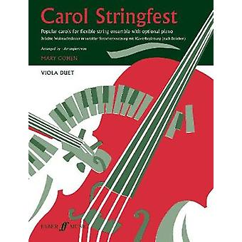 Carol Stringfest (Viola Duet) by Mary Cohen - 9780571521517 Book