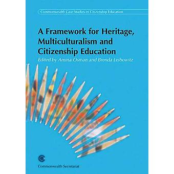 Framework for Heritage - Multiculturalism and Citizenship Education -
