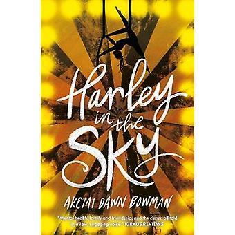 Harley in the Sky by Akemi Dawn Bowman - 9781785302879 Book