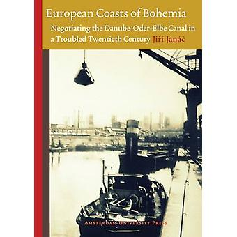 European Coasts of Bohemia - Negotiating the Danube-Oder-Elbe Canal in