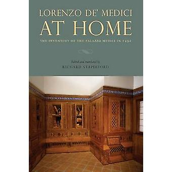 Lorenzo de' Medici at Home - The Inventory of the Palazzo Medici in 14
