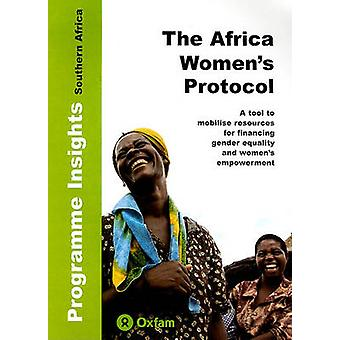 The Africa Women's Protocol - A Tool to Mobilise Resources for Financi